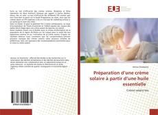 Bookcover of Préparation d'une crème solaire à partir d'une huile essentielle