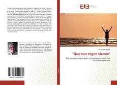 """Bookcover of """"Que ton règne vienne"""""""
