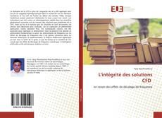 Bookcover of L'intégrité des solutions CFD
