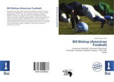 Bookcover of Bill Bishop (American Football)