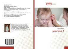 Bookcover of Mon bébé 2