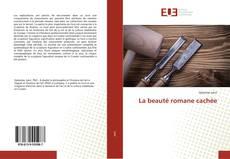 Portada del libro de La beauté romane cachée