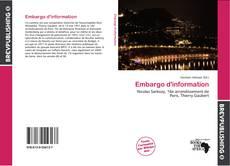 Couverture de Embargo d'information