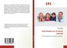 Bookcover of Une étude sur le stress mental