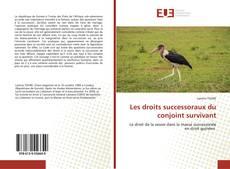 Copertina di Les droits successoraux du conjoint survivant