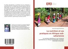 Portada del libro de La nutrition et ses pratiques en Afrique sub-saharienne