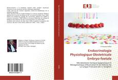 Buchcover von Endocrinologie Physiologique Obstetricale Embryo-foetale