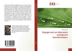 Bookcover of Voyage vers un éducateur enseignant transformateur