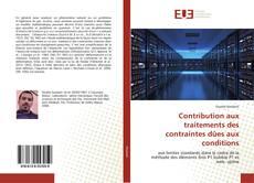 Bookcover of Contribution aux traitements des contraintes dûes aux conditions
