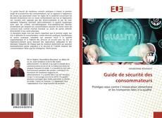 Guide de sécurité des consommateurs kitap kapağı