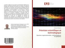 Bookcover of Prévision scientifique et technologique