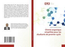 Bookcover of Chimie organique simplifiée pour les étudiants de premier cycle