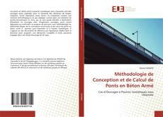 Bookcover of Méthodologie de Conception et de Calcul de Ponts en Béton Armé