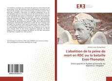 Buchcover von L'abolition de la peine de mort en RDC ou la bataille Eros-Thanatos