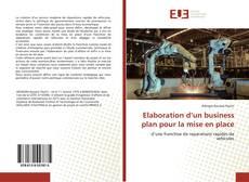 Capa do livro de Elaboration d'un business plan pour la mise en place