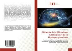Borítókép a  Eléments de la Mécanique Analytique et de la Physique quantique - hoz