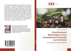 Buchcover von Investissement Domestique versus Investissement Etranger au Cameroun