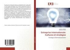Couverture de Entreprise internationale: Cultures et stratégies