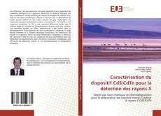 Caractérisation du dispositif CdS/CdTe pour la détection des rayons X kitap kapağı