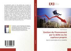 Capa do livro de Gestion du financement par la dette ou les capitaux propres