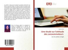 Une étude sur l'attitude des consommateurs kitap kapağı