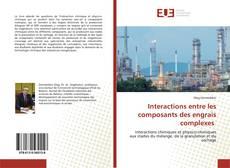 Buchcover von Interactions entre les composants des engrais complexes