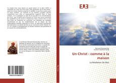 Bookcover of Un Christ - comme à la maison