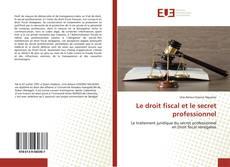 Обложка Le droit fiscal et le secret professionnel