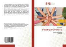 Bookcover of Didactique Générale 2