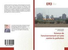 Bookcover of Science de l'environnement et lutte contre la pollution