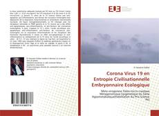 Corona Virus 19 en Entropie Civilisationnelle Embryonnaire Ecologique的封面