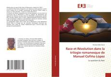 Portada del libro de Race et Révolution dans la trilogie romanesque de Manuel Cofiño López