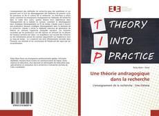 Bookcover of Une théorie andragogique dans la recherche