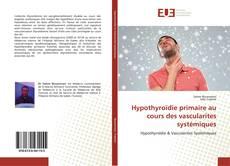 Hypothyroïdie primaire au cours des vascularites systémiques的封面