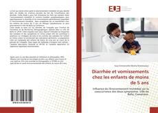Bookcover of Diarrhée et vomissements chez les enfants de moins de 5 ans