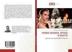 Buchcover von FEMME SOUMISE, EFFIGIE & MUETTE