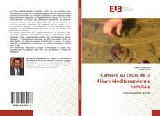Portada del libro de Cancers au cours de la Fièvre Méditerranéenne Familiale