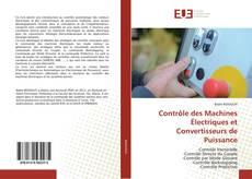 Bookcover of Contrôle des Machines Électriques et Convertisseurs de Puissance