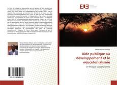 Bookcover of Aide publique au développement et le néocolonialisme