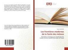 Bookcover of Les frontières modernes de la fonte des métaux
