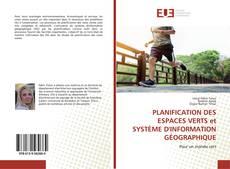 PLANIFICATION DES ESPACES VERTS et SYSTÈME D'INFORMATION GÉOGRAPHIQUE kitap kapağı