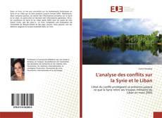 Bookcover of L'analyse des conflits sur la Syrie et le Liban