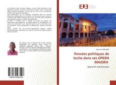 Buchcover von Pensées politiques de tacite dans ses OPERA MAIORA