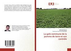 Couverture de La gale commune de la pomme de terre et son contrôle