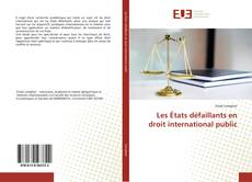 Обложка Les États défaillants en droit international public