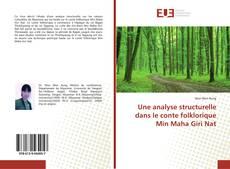 Une analyse structurelle dans le conte folklorique Min Maha Giri Nat的封面
