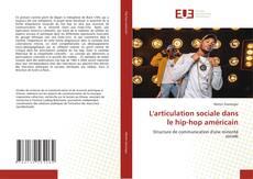 Portada del libro de L'articulation sociale dans le hip-hop américain