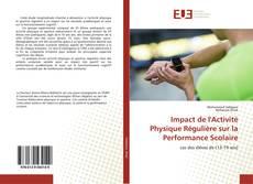 Bookcover of Impact de l'Activité Physique Régulière sur la Performance Scolaire