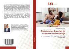 Bookcover of Repercussion des actes de naissance et de mariage