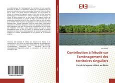 Bookcover of Contribution à l'étude sur l'aménagement des territoires singuliers